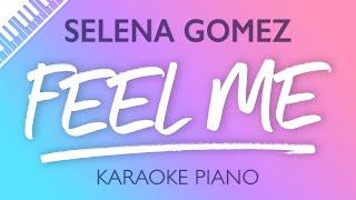 Selena Gomez - Feel Me (Karaoke Piano)