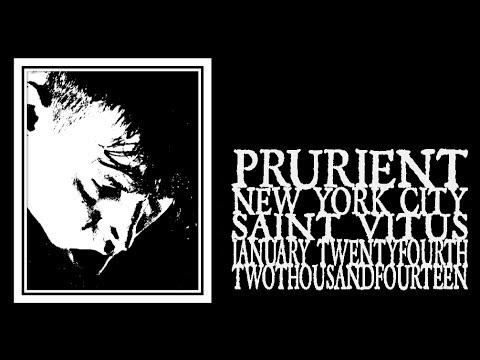 Prurient - Saint Vitus 2014