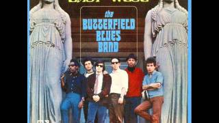 the Butterfield Blues Band get out of my life woman