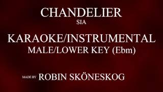 CHANDELIER - SIA | LOWER/MALE KEY (KARAOKE/INSTRUMENTAL) w/ LYRICS