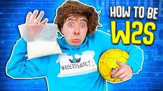 How To Be Wroetoshaw