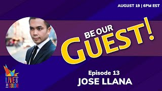 Jose Llana | Be Our Guest - Virtual Happy Hour with Industry Pros