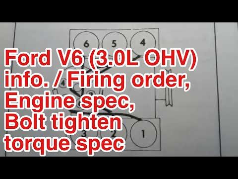 Ford V6 (3.0L OHV) info. / Firing order, Engine spec, Bolt tighten torque  spec - YouTubeYouTube