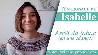 Témoignage d'Isabelle après une séance d'hypnose à Angers - Arrêt du tabac