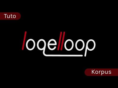 Korpus, the ultimate Live Looping tool