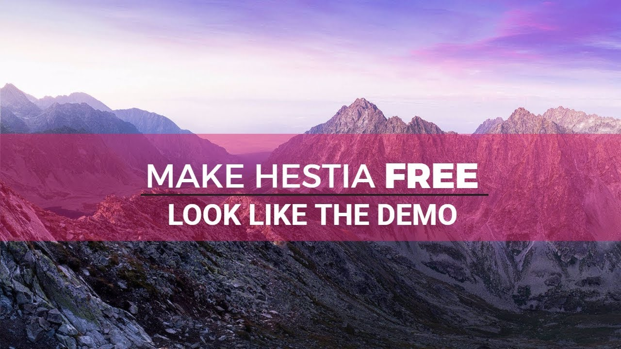 Hestia WordPress Theme Tutorial: Make Hestia FREE Look Like The Demo ...