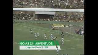 Goiás 2 x 1 Juventude (Campeonato Brasileiro Série B 1994)