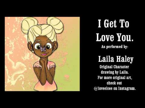 Ruelle I get to love you - cover by Laila Haley