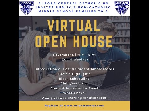 "Aurora Central Catholic High School's ""virtual"" Open House for Public & Non-Catholic Schools"