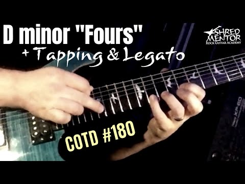 "D minor ""Fours"" + Tapping & Legato 