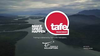 TAFE Queensland & Townsville Helicopters Training Video