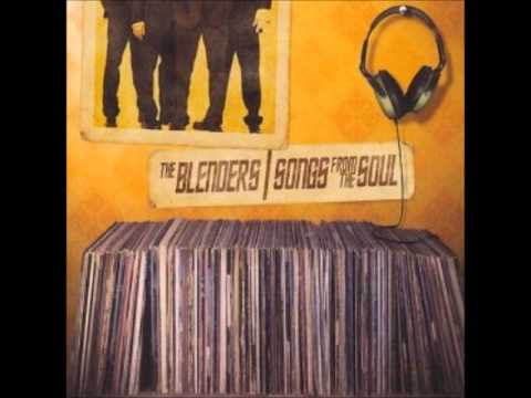 The Blenders What You Won't Do For Love