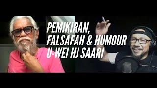 U-WEI BIN HAJI SAARI / #HUBRAM79 / FALSAFAH DAN KEHIDUPAN SENIMAN
