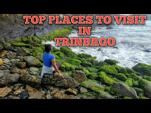 TOP PLACES TO VISIT - TRINIDAD AND TOBAGO 2018