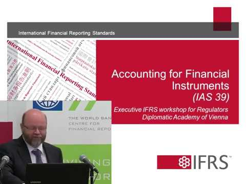 Accounting for Financial Instruments in Accordance with IAS 39