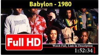 Babylon (1980) -Full #*