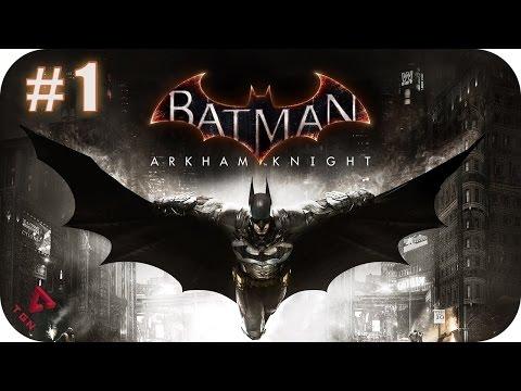 Batman Arkham Knight - Gameplay Español - Capitulo 1 - 1080pHD