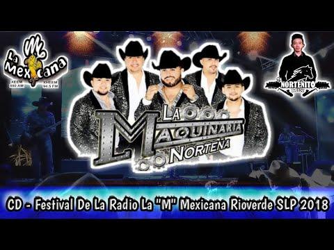 """La Maquinaria Norteña 2018 ❤ CD Festival De La Radio La """"M"""" Mexicana Rioverde SLP"""