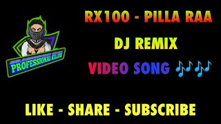 RX100 - PILLA RAA DJ REMIX VIDEO SONG 😂