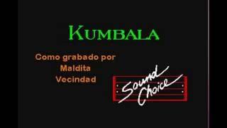 Kumbala MALDITA VECINDAD karaoke