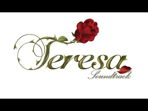 Teresa - Soundtrack 1 (ORIGINAL) - Drama Trágico