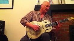 Johnny Slide - Louisiana blues (Delta Resonator Guitar made by Johnny Slide)