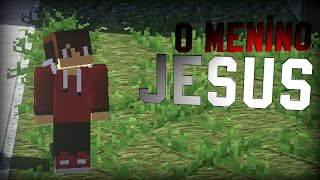 Baixar Minecraft Machinima: O MENINO JESUS