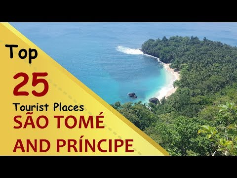 """SÃO TOMÉ AND PRÍNCIPE"" Top 25 Tourist Places 