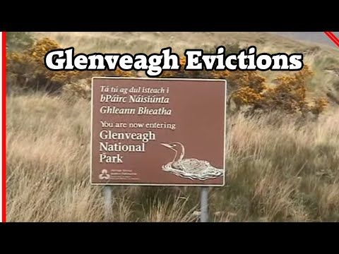 Glenveagh Evictions in County Donegal, Ireland