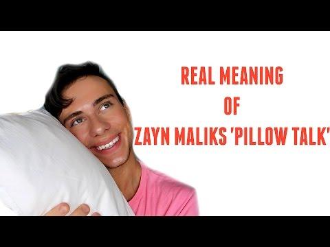REAL MEANING OF ZAYN MALIKS 'PILLOW TALK'