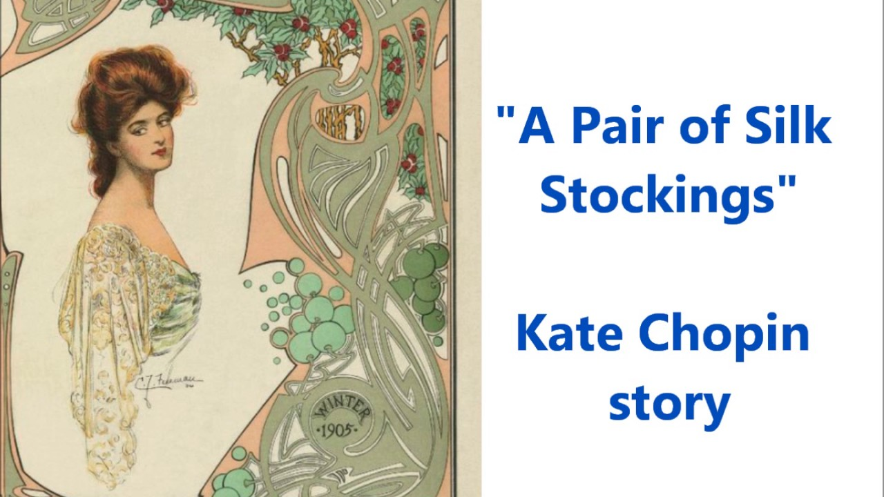 "an analysis of mrs sommers in a pair of silk stockings by kate chopin The main and most important character of the short story ""a pair of silk stockings"" by kate chopin is mrs sommers, the story only being about her absent characters mentioned in the story are her nei (."