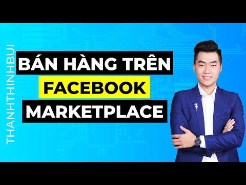 Hướng dẫn bán hàng trên Facebook Marketplace hiệu quả