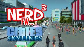 Nerd³ FW - Cities: Skylines