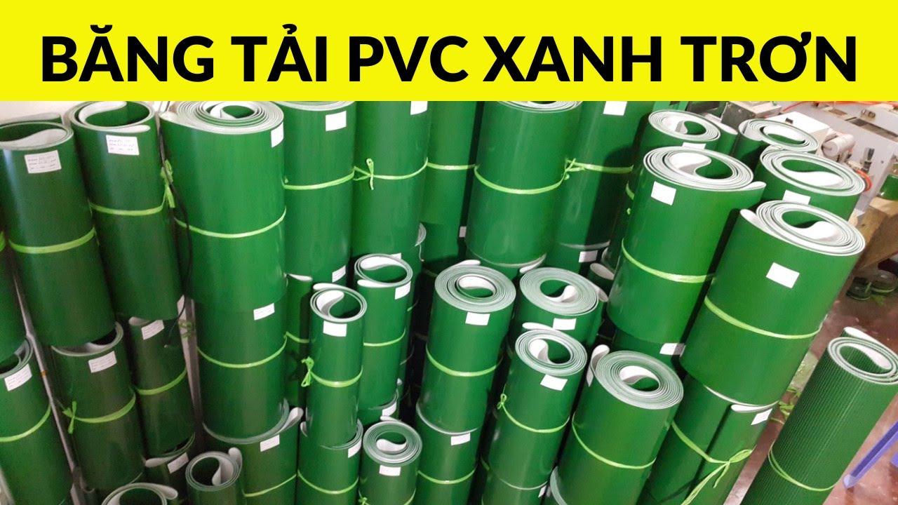 Băng Tải PVC Xanh Trơn – Chất Lượng Cao – 0916313223