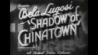 Shadow of Chinatown Full Movie - Béla Lugosi