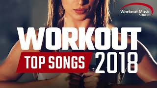 Gambar cover Workout Music Source // Workout Top Songs 2018 (Unmixed Tracks)  // 128-155 BPM