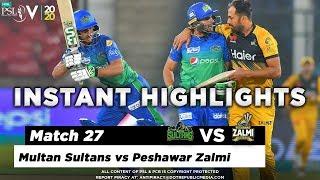 Multan Sultans vs Peshawar Zalmi | Full Match Instant Highlights | Match 27 | 13 March | HBL PSL 5