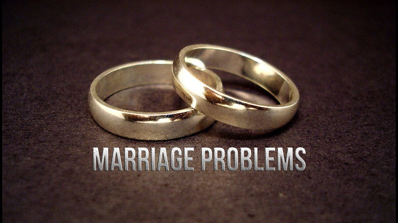 Marriage Problems , Reasons for Marriage Disputes