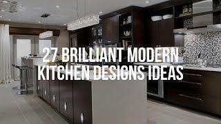 🔴 27 Brilliant MOĎERN KITCHEN DESIGNS Ideas