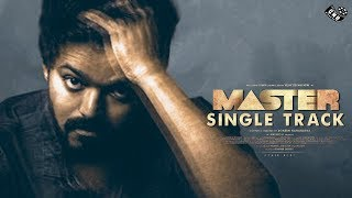 Master Single Track – Mass Opening Song of Vijay | Vijaysethupathi | Aniruth | Lokesh