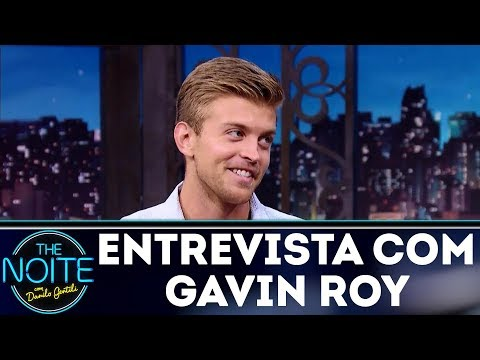 Entrevista com Gavin Roy | The Noite (08/12/17)
