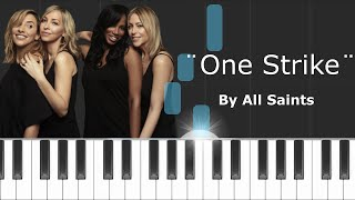 "All Saints - ""One Strike"" Piano Tutorial - Chords - How To Play - Cover"