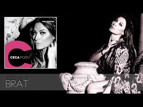 Ceca - Brat - (Audio 2013) HD