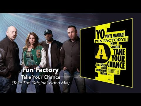 Fun Factory - Take Your Chance (Take The Original Video Mix)