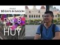 SAIGON DAY 8 | Huy & the City