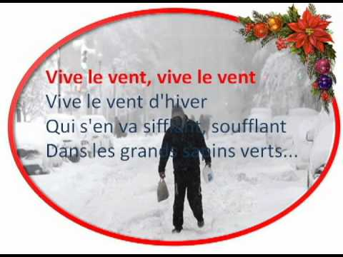Vive le vent - paroles, lyrics