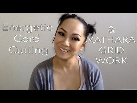 Energetic Cord Cutting & Kathara Grid Healing