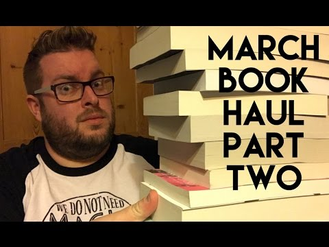 March Book Haul   Part 2   2017