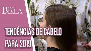 Quais são as tendências de cortes de cabelo para 2019? - Sempre Bela (02/12/18)