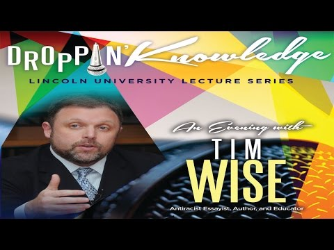 """Droppin Knowledge"" featuring Tim Wise"